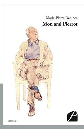 Mon ami Pierrot (Mémoires, Témoignages) (French Edition)