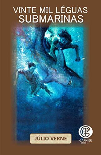 Vinte mil Léguas Submarinas (Volume 12)