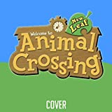 Animal Crossing: New Leaf (Theme) [Cover]