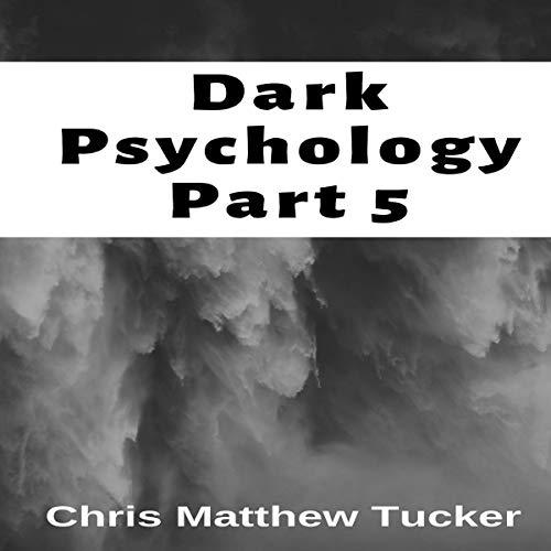 Dark Psychology, Part 5 Titelbild