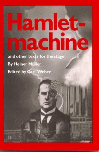 Hamlet-Machine and Other Texts for the Stage