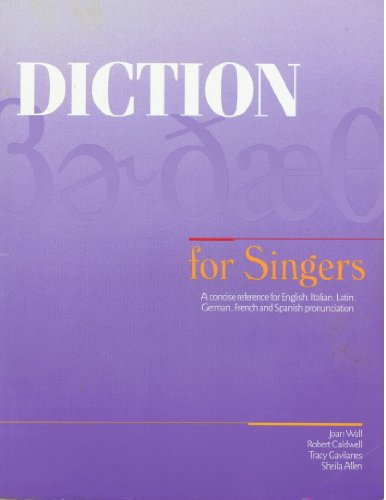 Price comparison product image Diction for Singers: A Concise Reference for English,  Italian,  Latin,  German,  French and Spanish Pronunciation