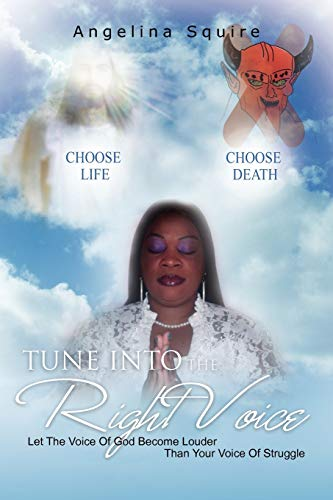 Tune Into The Right Voice: Let The Voice Of God Become Louder Than Your Voice Of Struggle