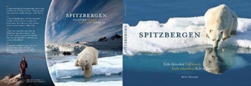 Spitzbergen - Kalte Schönheit.: Das Spitzbergen-Fotobuch