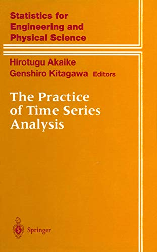 The Practice of Time Series Analysis (Information Science and Statistics)