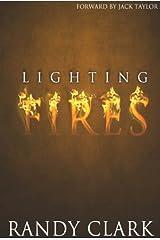 Lighting Fires Kindle Edition
