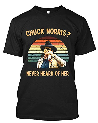 Chuck #Norris Never Heard of Her Vintage Retro #John Lovers #Wayne Cowboy Movies T Shirt Gift Tee for Men Women Black