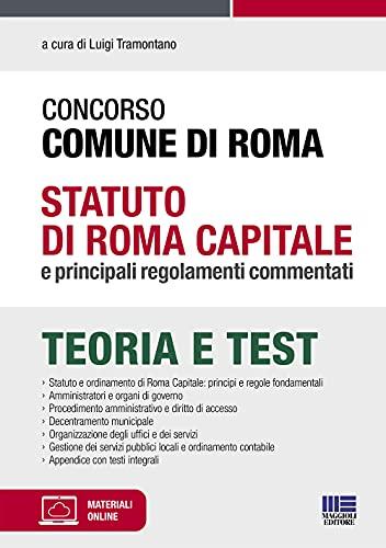 Concorso Comune di Roma - Statuto di Roma Capitale e principali regolamenti commentati