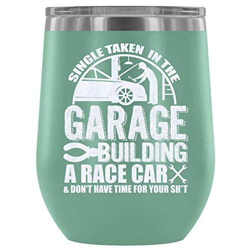 Steel Stemless Wine Glass Tumbler, Best Mechanic Vacuum Insulated Wine Tumbler, Single Taken In The Garage Building A Race Car Wine Tumbler (Wine Tumbler 12Oz - Teal)