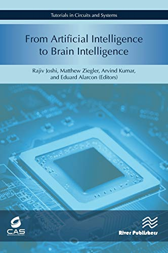From Artificial Intelligence to Brain Intelligence: AI Compute Symposium 2018 (Tutorials in Circuits and Systems)