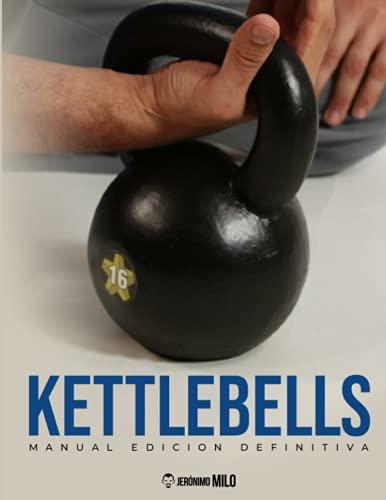 kettlebell proiron KETTLEBELLS: Edición definitiva