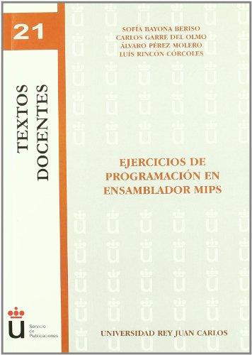 Ejercicios de programación en ensamblador MIPS (Colección Textos Docentes)