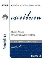 Anaya ELE EN collection: Escritura - Nivel avanzado B2
