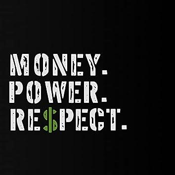Money Power Respect (feat. D Boi, P & Dom Beats)