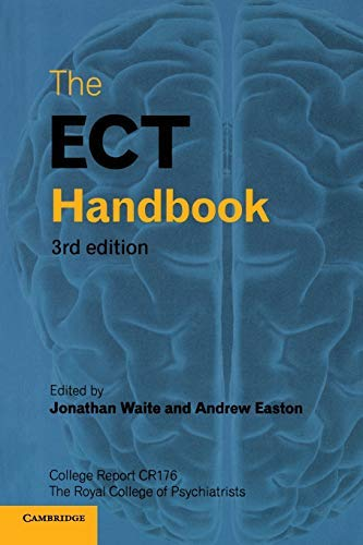 [(The ECT Handbook)] [ Edited by Jonathan Waite, Edited by Andrew Easton ] [September, 2013]