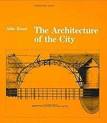 The Architecture of the City by Aldo Rossi - Architecture Books