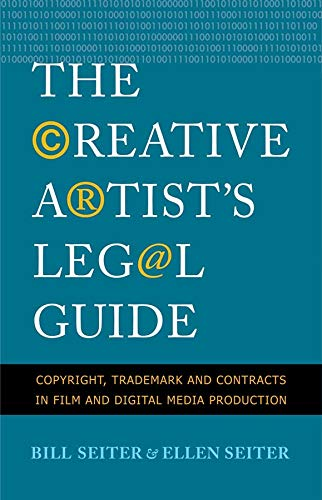 Image OfThe Creative Artist's Legal Guide: Copyright, Trademark And Contracts In Film And Digital Media Production