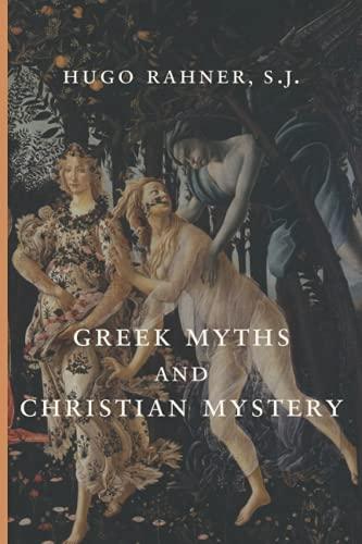 Greek Myths and Christian Mystery