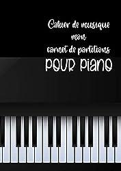 Cahier de musique - mon carnet de partitions pour piano 6 doubles portées par page (clef de sol + clef de fa)