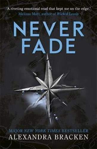Never Fade: Book 2 (A Darkest Minds Novel)