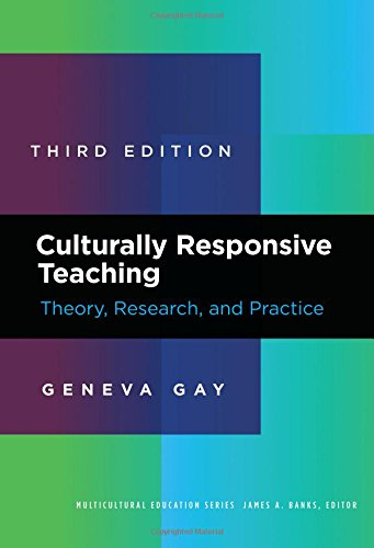 Compare Textbook Prices for Culturally Responsive Teaching: Theory, Research, and Practice Multicultural Education Series 3 Edition ISBN 9780807758762 by Gay, Geneva