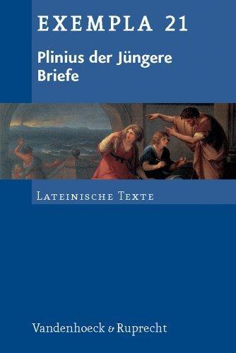 Plinius der Jungere, Briefe: Fur Grund- und Leistungskurse (EXEMPLA) by Plinius der Jungere(2008-12-31)