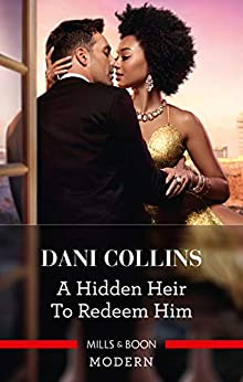 A Hidden Heir to Redeem Him (Feuding Billionaire Brothers) by [Dani Collins]