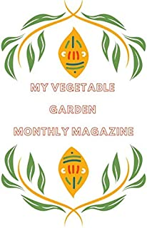 My Vegetable Garden: Monthly Magazine :: Planning and Registration
