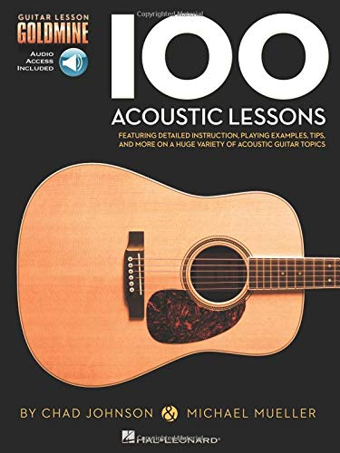 Guitar Lesson Goldmine: 100 Acoustic Lessons: Lehrmaterial, CD für Gitarre, Tabla Tarang: Guitar Lesson Goldmine Series