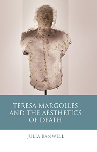 Teresa Margolles and the Aesthetics of Death (Iberian and Latin American Studies) (English Edition)