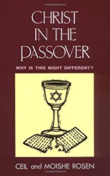 Paperback Christ in the Passover : Why Is This Night Different Book