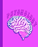 Psychology: College Ruled Notebook for Class with Pink Purple Brain Design