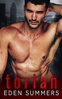 Torian: A Dark Mafia Romance (Hunting Her) by [Eden Summers]