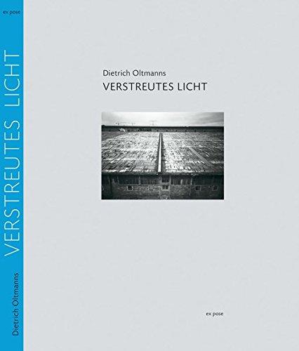 Verstreutes Licht: Fotografie mit Lochkameras 1988-2005