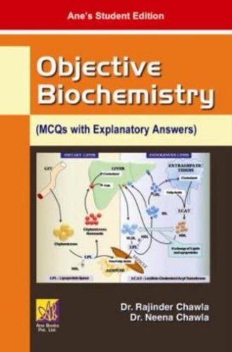 Objective Biochemistry (MCQs with Explanatory Answers)