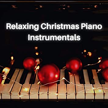 Relaxing Christmas Piano Instrumentals