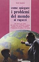 Come spiegare i problemi del mondo ai ragazzi