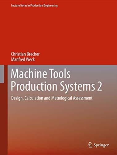 [画像:Machine Tools Production Systems 2: Design, Calculation and Metrological Assessment (Lecture Notes in Production Engineering)]