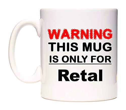 Warning This Mug is ONLY for Retal Taza por WeDoMugs®