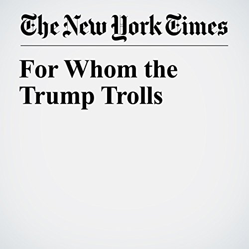 For Whom the Trump Trolls copertina
