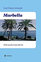 Marbella: Perle an der Costa del Sol