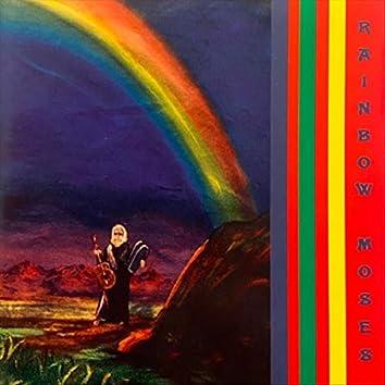 Rainbow Moses 1