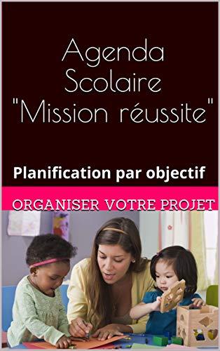Agenda Scolaire: planification par objectif