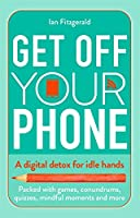 Get off your phone: A digital detox for idle hands