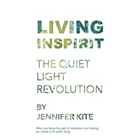 Living Inspirit: The Quiet Light Revolution