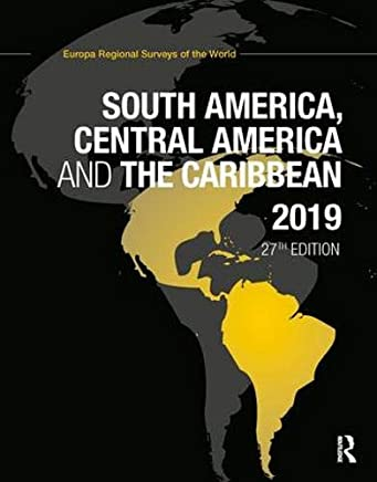 South America, Central America and the Caribbean 2019: Volume 6