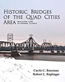 Historic Bridges of the Quad Cities Area