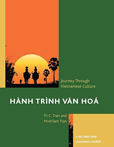 Hành Trình Van Hoá: A Journey Through Vietnamese Culture: A Second-Year Language Course