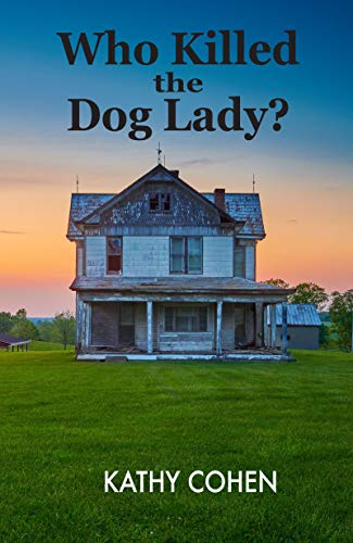 Who Killed The Dog Lady? by Kathy Cohen ebook deal