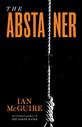 The Abstainer by [Ian McGuire]